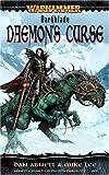 The Daemon's Curse: A Tale of Malus Darkblade (A Warhammer Novel)