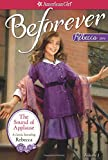img - for The Sound of Applause: A Rebecca Classic Volume 1 (American Girl Beforever Classic) book / textbook / text book