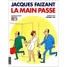 LA MAIN PASSE (SEL.DESSINS PARUS DANS LE POINT)