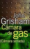Camara de Gas, John Grisham, 8408020943