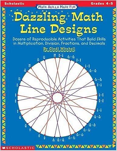 Amazon.com: Dazzling Math Line Designs, Grades 4-5 (Math Skills ...