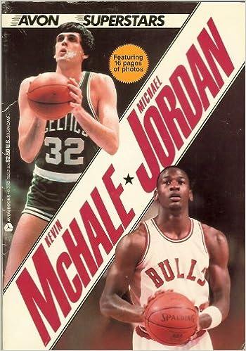 67afa416af71 Kevin McHale-Michael Jordan  Jordan Deutsch  9780380753123  Amazon.com   Books