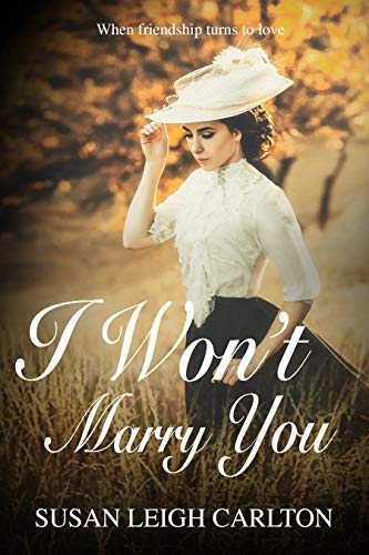 I Won't Marry You: When Did Friendship Turn to Love?