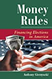 Money Rules, Anthony Gierzynski, 0813368618