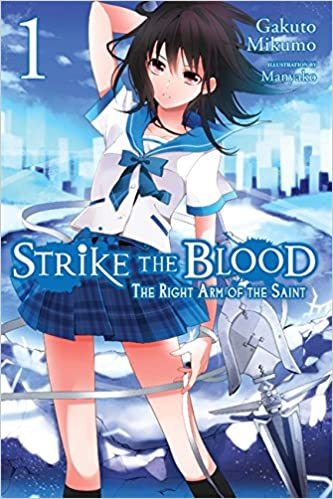 Strike the Blood, Vol  1: The Right Arm of the Saint - light