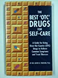 The Best 'OTC' Drugs for Self-Care 9780963450739