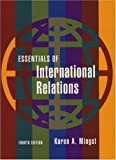 Essentials of International Relations (Fourth Edition)  (The Norton Series in World Politics)