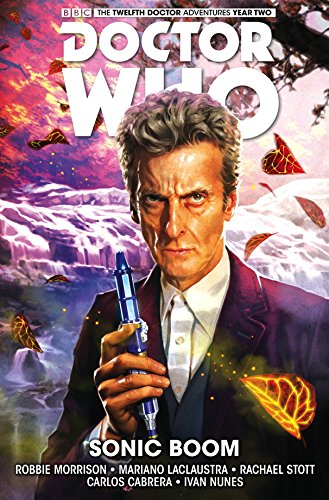 Doctor Who: The Twelfth Doctor Volume 6 - Sonic Boom (Doctor Who New Adventures)