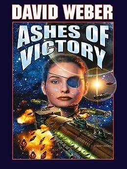 Amazon.com: Ashes of Victory (Honor Harrington Book 9) eBook: David Weber: Kindle Store