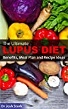 The Ultimate Lupus Diet