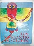 Los Navegantes De Colores - Un Libro Sobre Papagayos, Volantines y Cometas