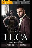 LUCA (Because You're Mine) (The Sicilian Mafia Series Book 2)