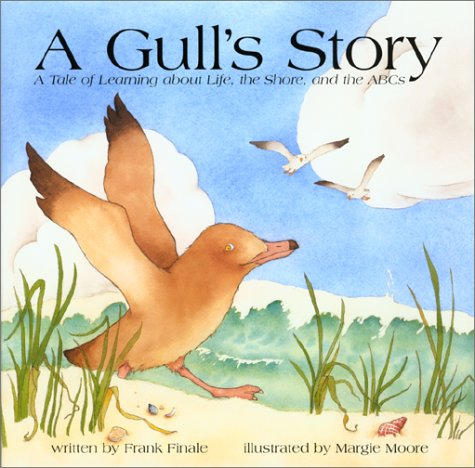 A Gull's Story - A Tale of Learning about Life, the Shore, and the ABCs]()