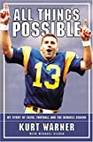 All Things Possible : My Story of Faith, Football and The Miracle Season