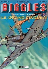 Airfiles, tome 3 : Le Grand Cirque 1 par William Earl Johns