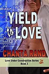 Yield to Love: Marlowe's Story (Love Under Construction Book 3)