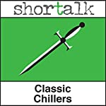 Shortalk Classic Chillers: The Grave by the Handpost, The Cask of Amontillado & The Phantom Coach | Thomas Hardy,Edgar Allan Poe,Keith Risk