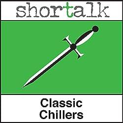 Shortalk Classic Chillers