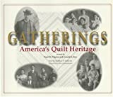 img - for Gatherings: America's Quilt Heritage book / textbook / text book