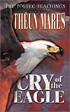 Cry of the Eagle, Theun Mares, 1919792139