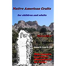 Native American Crafts for children and adults