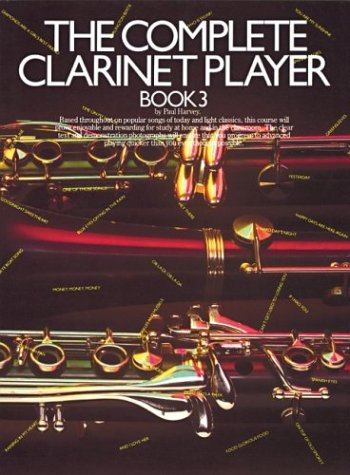 Complete Clarinet Player Book - 3