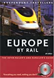 Independent Travellers Europe by Rail 2005, Thomas Cook Publishing Staff, 184157421X