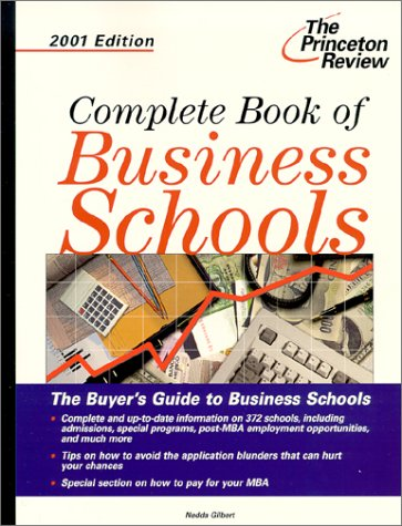Complete Book of Business Schools, 2001 Edition