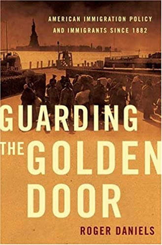 Guarding the Golden Door: American Immigration Policy and Immigrants since 1882 First Paperback Edition Edition & Amazon.com: Guarding the Golden Door: American Immigration Policy ... Pezcame.Com