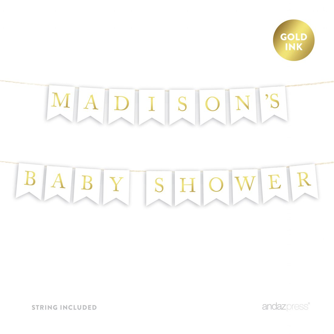 Andaz Press Personalized Baby Shower Hanging Bunting Pennant Party Banner with String, Metallic Gold Ink, Madison's Baby Shower, 8-Feet, 1-Set, Includes String, Custom Name