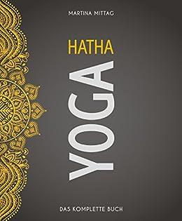 Hatha Yoga: Das komplette Buch (German Edition) - Kindle ...
