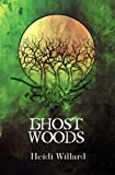 img - for Ghost Woods (The Catalyst Series: Book #3) (Volume 3) book / textbook / text book