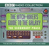 The Hitchhiker's Guide to the Galaxy: Secondary Phase (Audio CD)