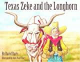Texas Zeke and the Longhorn, David Davis, 1589803485