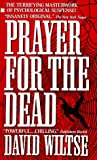 """Prayer for the Dead"" av David Wiltse"