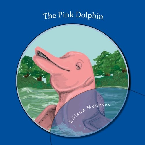 The Pink Dolphin: Bilingual edition pdf