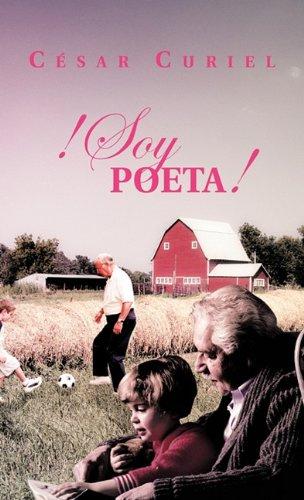 Descargar Libro Soy Poeta C. Sar Curiel