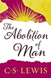 In the classic The Abolition of Man, C.S. Lewis, the most important Christian writer of the 20th century, sets out to persuade his audience of the importance and relevance of universal values such as courage and honor in contemporary society. Both a...