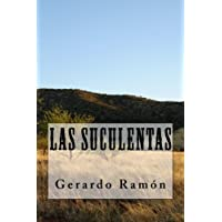 Las Suculentas (Spanish Edition)