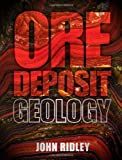Ore Deposit Geology 1st Edition