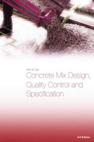 Concrete Mix Design - Concrete Mix Design, Quality Control, and Specification, Third Edition
