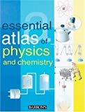 Essential Atlas of Physics and Chemistry, , 0764127136