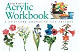 Acrylic Workbook, Jenny Rodwell, 0715312251