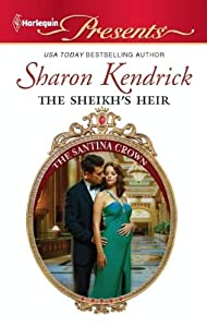 The Sheikh's Heir (The Santina Crown Book 2)
