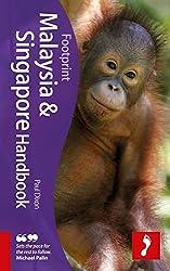 Malaysia & Singapore Handbook: Travel Guide to Malaysia & Singapore, 7th Edition (Footprint Handbooks)