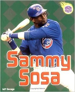Sammy Sosa (Amazing Athletes )