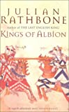 """Kings of Albion"" av Julian Rathbone"