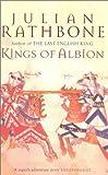 """""""Kings of Albion"""" av Julian Rathbone"""