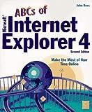 ABCs of Microsoft Internet Explorer 4, John Ross, 0782120423