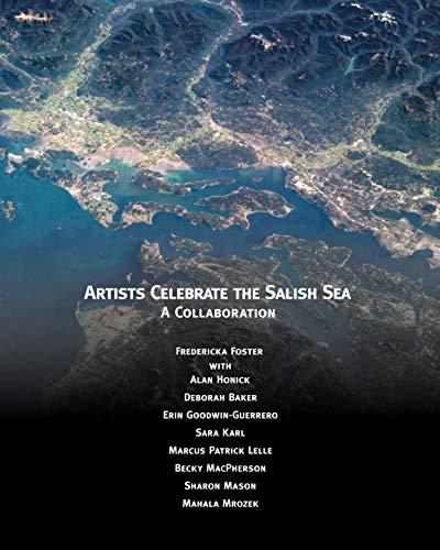 Salish Art - Artists Celebrate the Salish Sea: A Collaboration